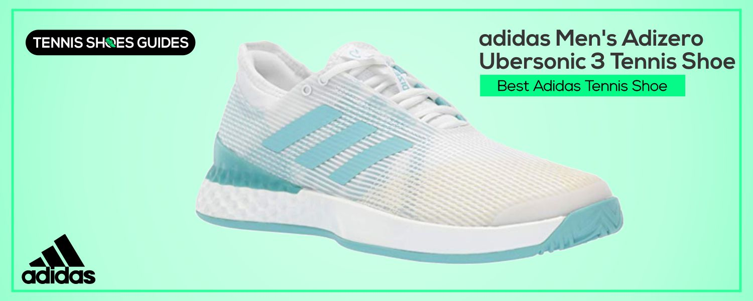 Best Adidas Tennis Shoe
