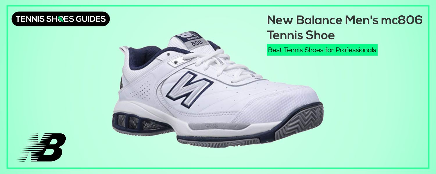 Best Tennis Shoes for Professionals