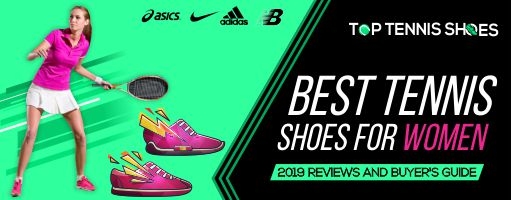 Top 10 Best Tennis Shoes for Women 2020 Review and Guide